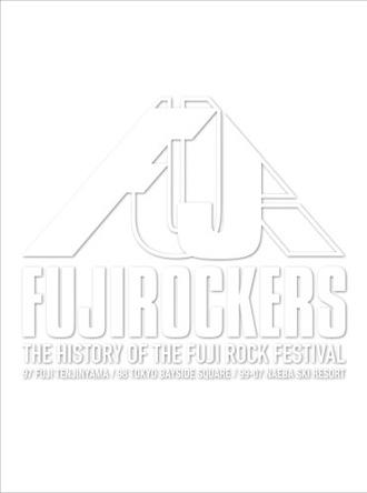 FUJIROCKERS?THEHISTORY OF THE FUJI ROCK FESTIVAL?