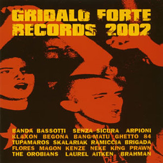 GRIDALO FORTE RECORDS 2002